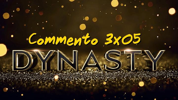 "Recensione | Dynasty 3×05: ""Mother? I'm At La Mirage"""