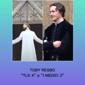 "Toby Regbo - ""TLK 4"" e ""I MEDICI 3"""