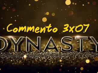 Dynasty 3x07