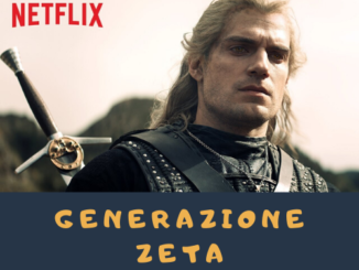 Generazione Zeta: The witcher