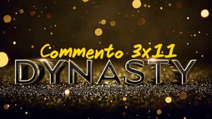 Dynasty 3x11
