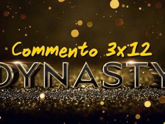 Dynasty 3x12