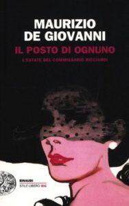 Il posto di ognuno, il terzo libro della serie de Il commissario Ricciardi