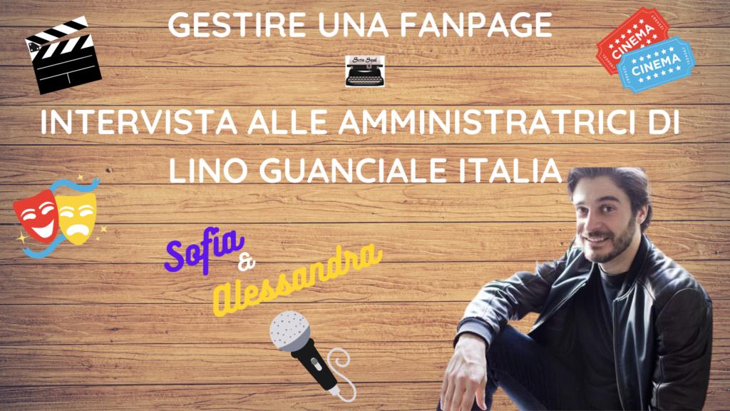 Gestire una fanpage – intervista alle amministratrici di Lino Guanciale Italia