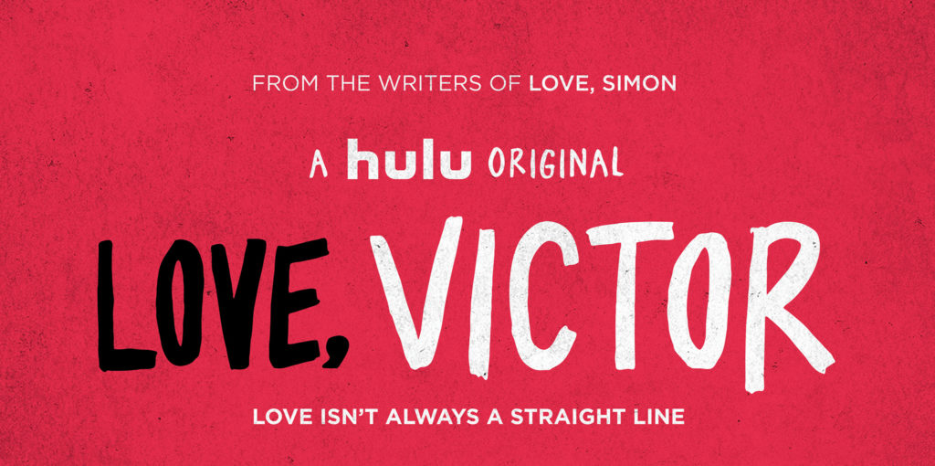 """Love, Simon"" it's back with newest Hulu spin-off ""Love, Victor"" and we are here for it!"