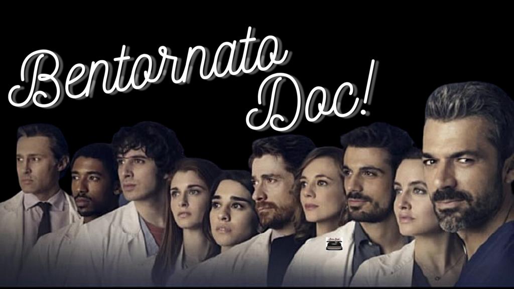 Bentornato Doc!