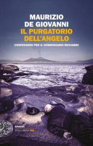 il purgatorio dell'angelo - il commissario Ricciardi