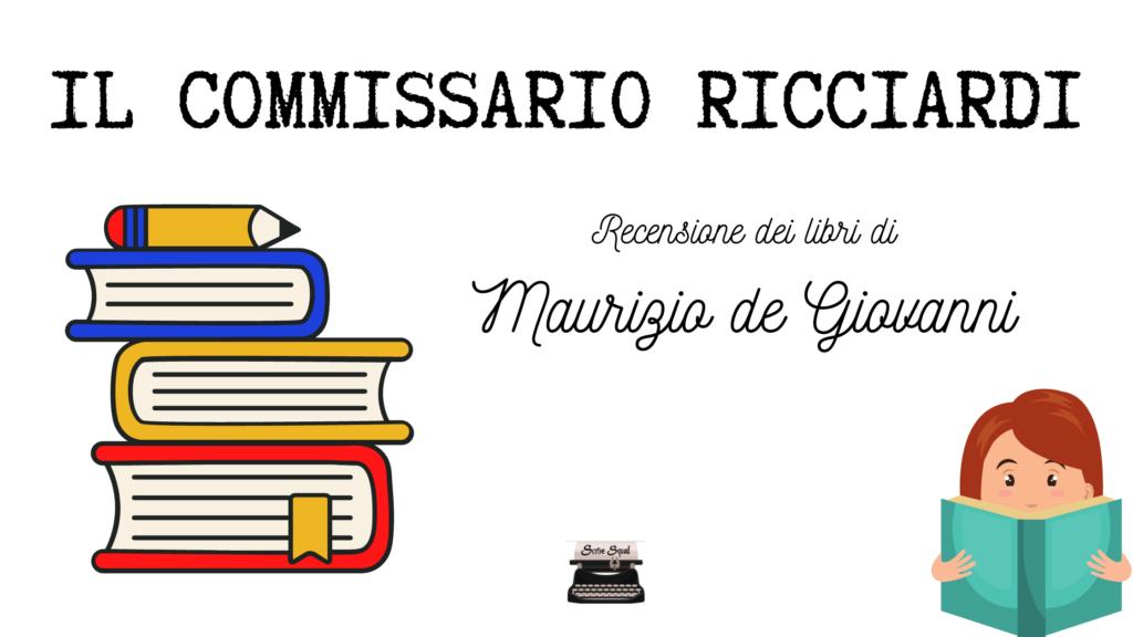 Il commissario Ricciardi | Recensione della serie di libri