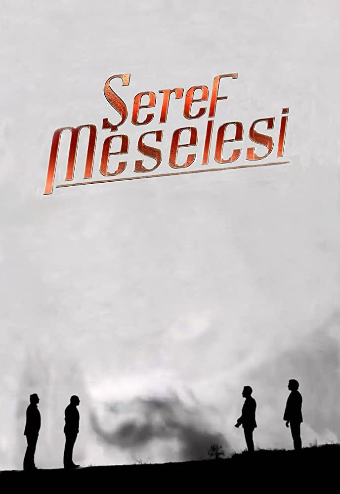 Seref Meselesi: una dramma turco