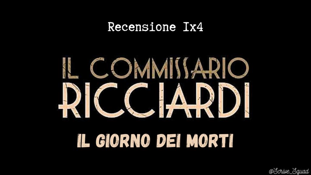Il commissario Ricciardi: Il giorno dei morti | Recensione 1×4