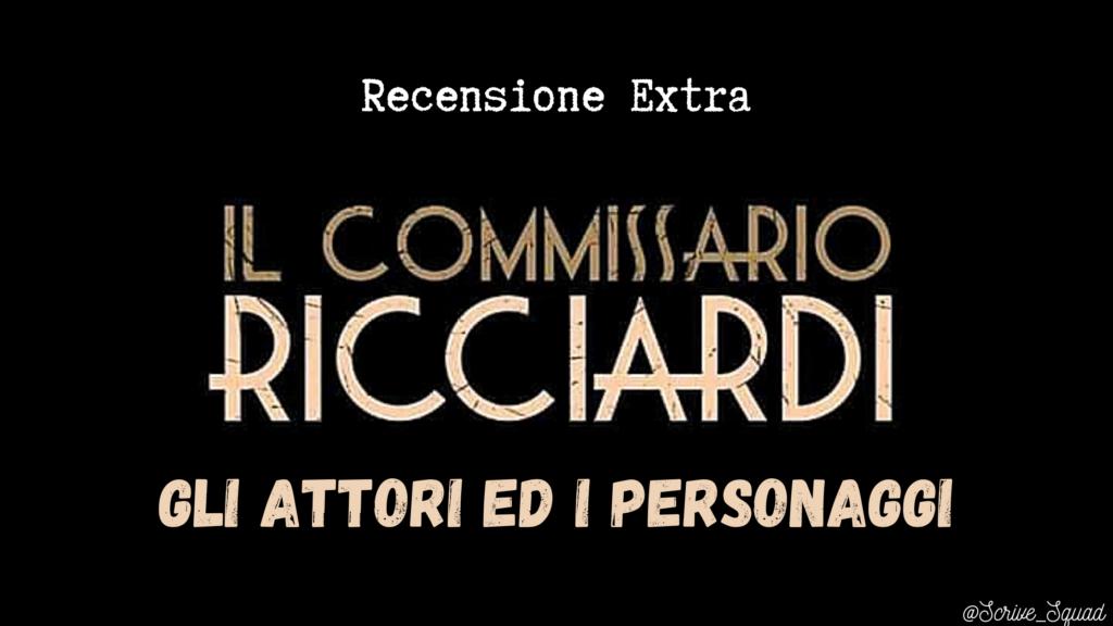 Il commissario Ricciardi | Gli attori ed i personaggi