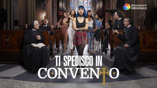 Ti spedisco in convento | Recensione del docu-reality
