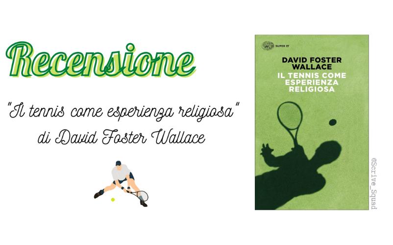 recensione il tennis come esperienza religiosa