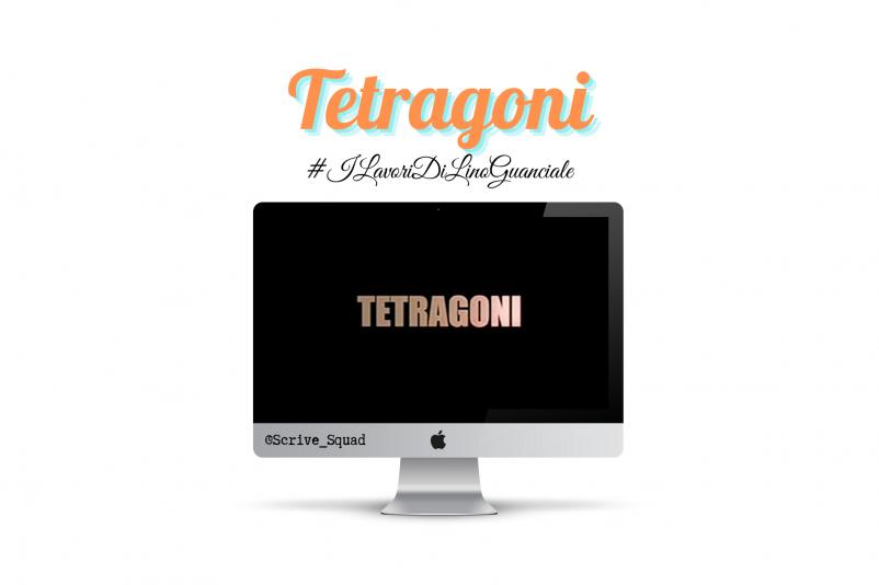tetragoni #ilavoridilinoguanciale