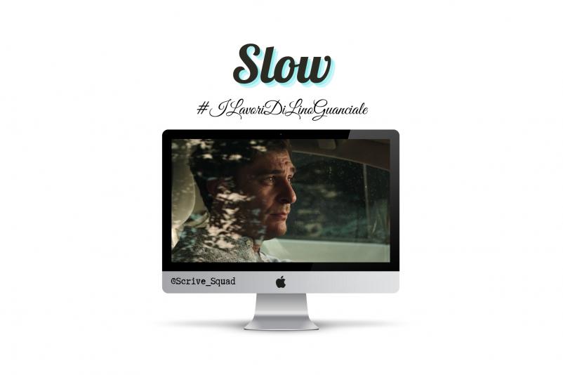 slow cortometraggio